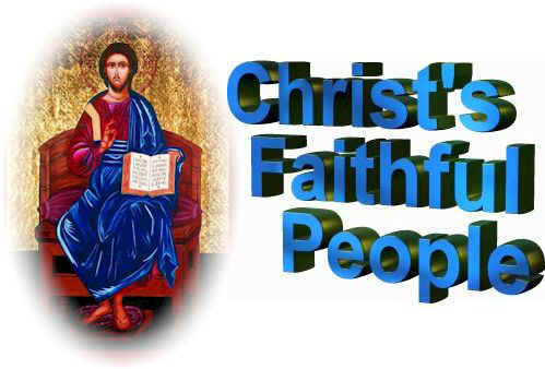Christ's Faithful People - Click Here to Enter